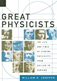 Great Physicists - From Galileo To Hawking