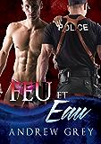 Feu et eau (Les flics de Carlisle t. 1) (French Edition)