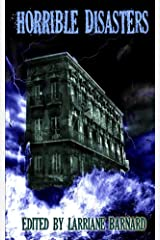 Horrible Disasters Kindle Edition