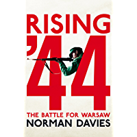 Rising '44: The Battle for Warsaw (English Edition)