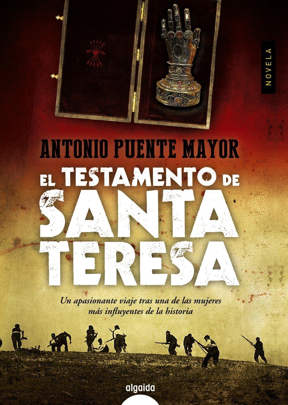 El testamento de Santa Teresa Algaida Literaria - Algaida Narrativa: Amazon.es: Puente Mayor, Antonio: Libros