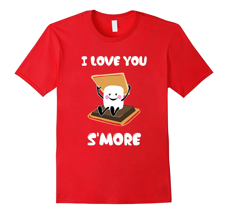 I Love You Smore Couple Shirt | Valentine's Day Gift-Art