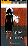 Strange Futures: Absent Minds