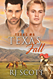Texas Fall (Texas Series Book 6)