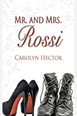 Mr. and Mrs. Rossi (Special Tasks Bureau Series) Kindle Edition