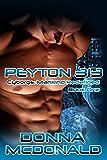 Peyton 313: A Cyborg Romance (Cyborgs- Mankind Redefined Book 1)