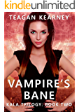 Vampire's Bane (The Kala Trilogy Book 2)