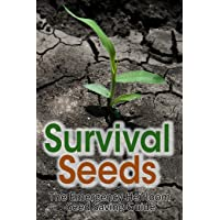 Image for Survival Seeds: The Emergency Heirloom Seed Saving Guide