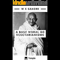 A base moral do vegetarianismo (traduzido)
