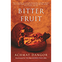 Bitter Fruit: SHORTLISTED FOR THE MAN BOOKER PRIZE 2004