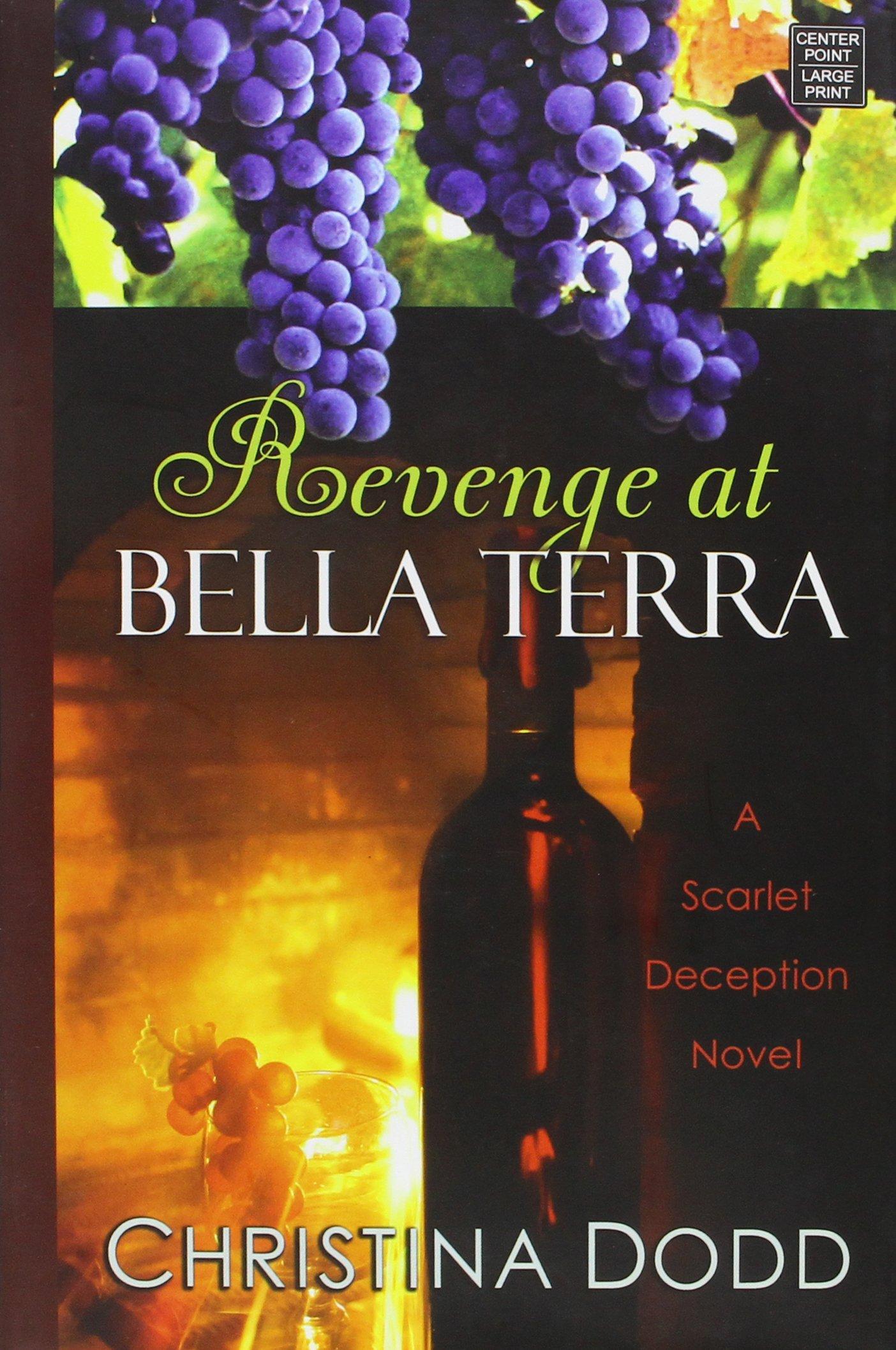 Revenge at Bella Terra (The Sarlet Deception) ebook