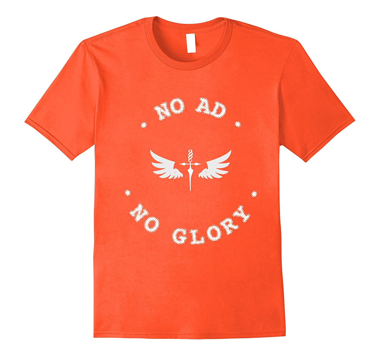 angel no ad no glory statement fun humor hipster T-Shirt-FL