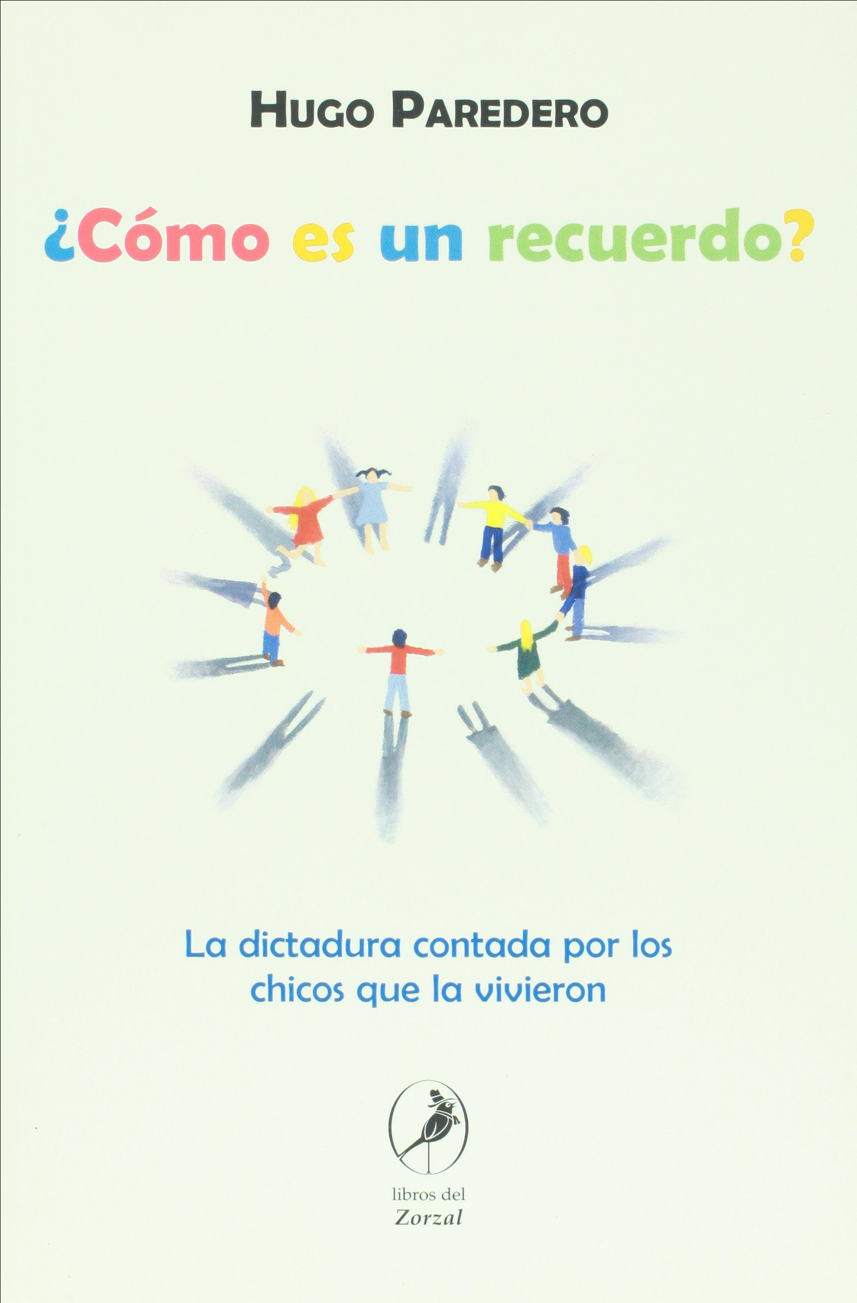Como es un recuerdo? (Spanish Edition): Hugo Paredero: 9789875990142: Amazon.com: Books