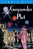 Gunpowder Plot (A Daisy Dalrymple Mystery Book 15)