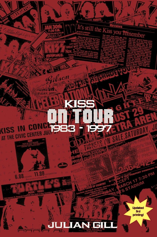 Kiss on Tour, 1983-1997 pdf