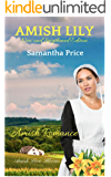 Amish Lily (New and Lengthened Edition): Amish Romance (Amish Love Blooms Book 4)