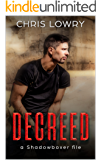 DECREED: an Action Thriller (a Shadowboxer file Book 4)