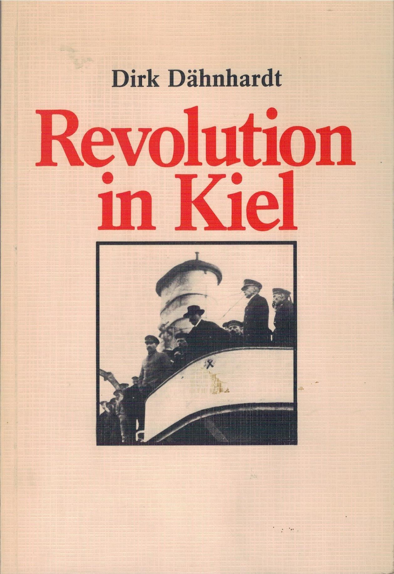 Revolution in Kiel: Der Übergang vom Kaiserreich zur Weimarer Republik 1918/19