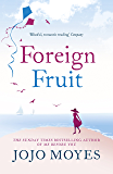 Foreign Fruit (English Edition)