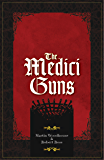 The Medici Guns