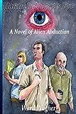 Hannah Sorpat's Eye: A Novel of Alien Abduction