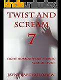 Twist and Scream - Volume 7