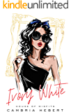Ivory White : A House of Misfits Standalone