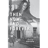Then Now and Forever (English Edition)