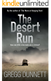The Desert Run: A tense and gripping crime thriller