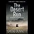 The Desert Run: A tense and gripping crime thriller