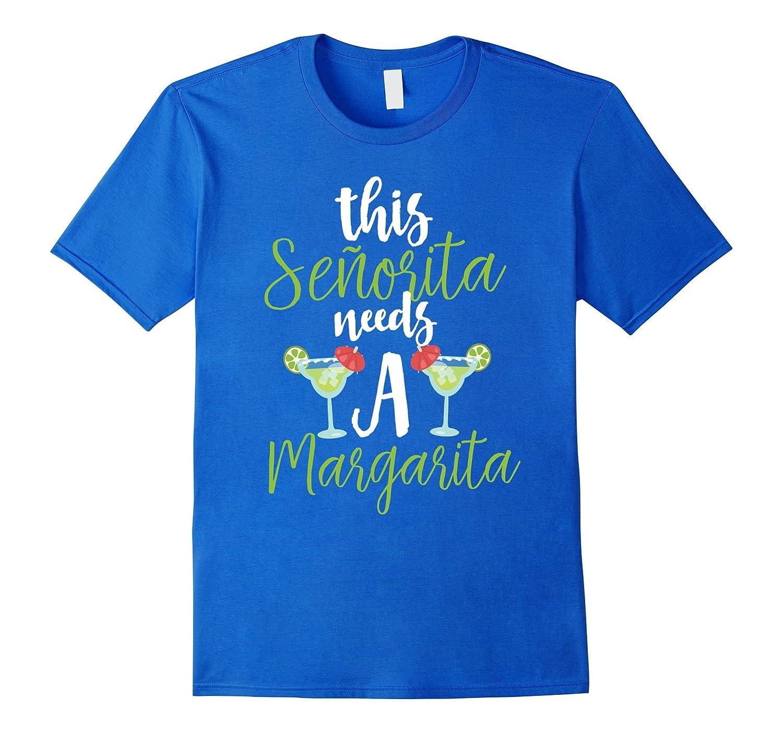 304063285d1 This Senorita Needs A Margarita Cinco De Mayo T-shirt-ANZ ⋆ Anztshirt