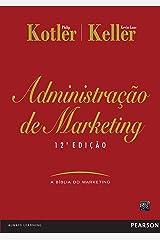 Administração de marketing, 12ed eBook Kindle