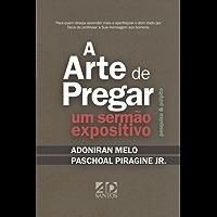 A Arte de Pregar um Sermão Expositivo: Pesquisa & Púlpito