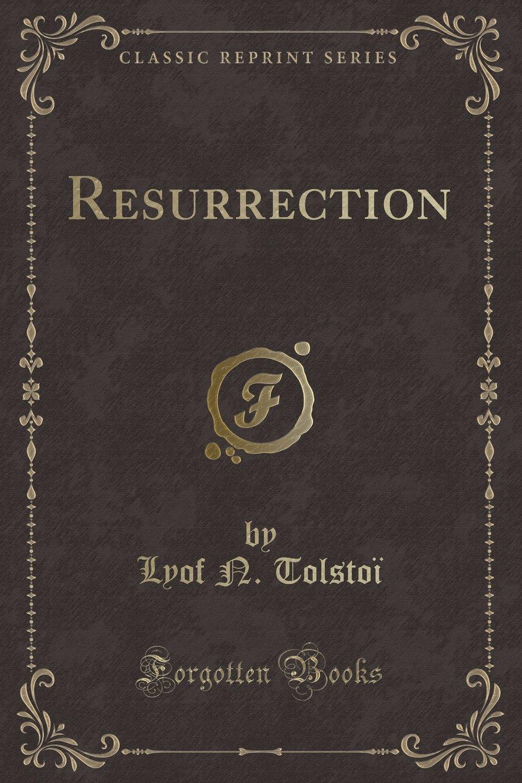Resurrection (Classic Reprint) pdf epub