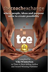 The Coach Exchange: where people, ideas and purpose unite to create possibility Kindle Edition