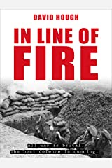 In Line of Fire (Secret Soldiers of World War 1 Book 2) Kindle Edition