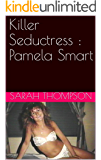 Killer Seductress : Pamela Smart