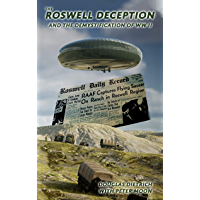 The Roswell Deception and the Demystification of World War II (English Edition)