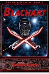 Blachart: Galaxii Book 1 Kindle Edition