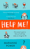 Help Me!: One Woman's Quest to Find Out if Self-Help Really Can Change Her Life (English Edition)