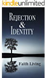 REJECTION & IDENTITY