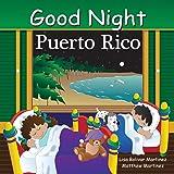 Good Night Puerto Rico (Good Night Our World)