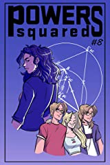 Powers Squared Issue #8: Mathemagical Part 1 Kindle Edition