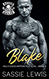 Blake: A Motorcycle Club Romance (Hell's Exiles MC Book 2)