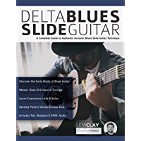 Delta Blues Slide Guitar: A Complete Guide to Authentic Acoustic Blues Slide Guitar (Learn Slide Guitar) book cover