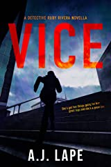 Vice: An Action Fiction Novella (Detective Ruby Rivera Series Book 1) Kindle Edition