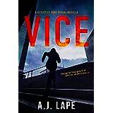 Vice: An Action Fiction Novella (Detective Ruby Rivera Series Book 1)