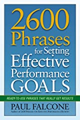2600 Phrases for Setting Effective Performance Goals: Ready-to-Use Phrases That Really Get Results Kindle Edition