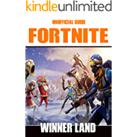 Unofficial Fortnite Guide : Winner Guide (Fortnite Unofficial guide)