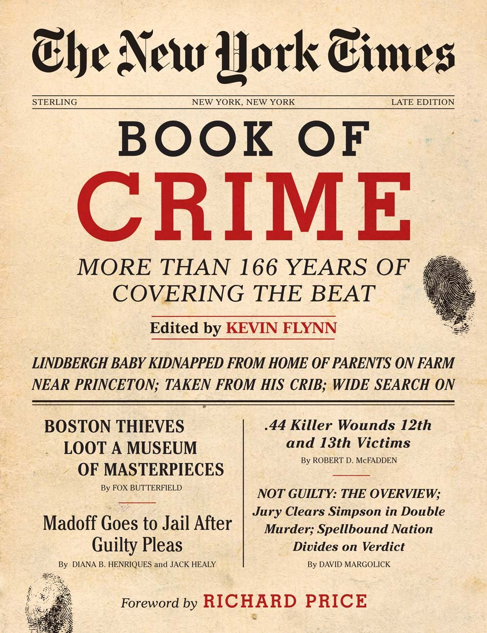 The New York Times Book of Crime: More Than 166 Years of Covering the Beat